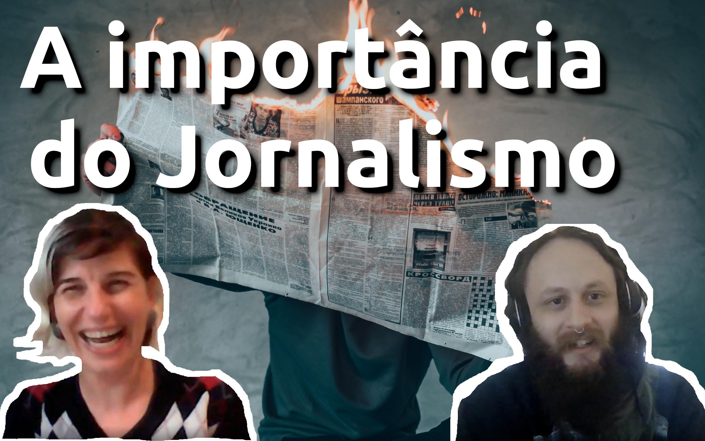 Imagem do post com o título: A importância do jornalismo nos tempos atuais feat. Alexandra Zanela - ep2